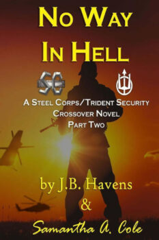 No Way In Hell, Book 2