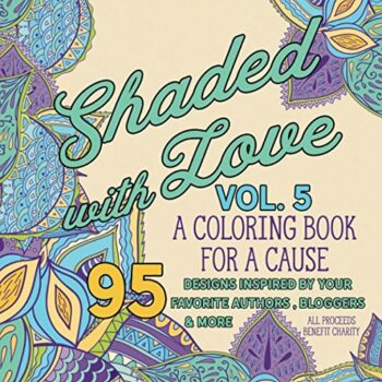 Shaded with Love Volume 5