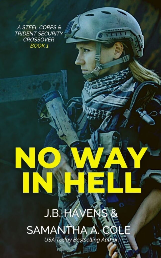 No Way In Hell, Book 1